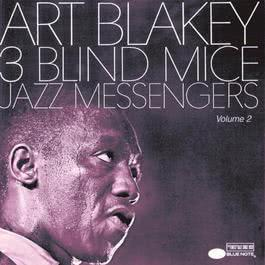 Three Blind Mice Vol.2 1990 Art Blakey