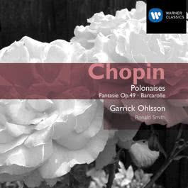 Chopin: Polonaises and Other Solo Piano Works 2005 Garrick Ohlsson