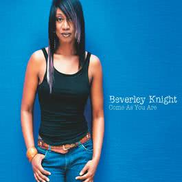 Come As You Are 2004 Beverley Knight