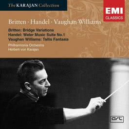 Britten: Variations on a theme by Frank Bridge; Vaughan Williams: Fantasia on a theme by Tallis; Handel: Water Music Suite 2005 Herbert Von Karajan; Philharmonia Orchestra