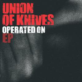 Operated On 2006 Union Of Knives