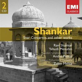 Shankar: Sitar Concertos etc. 2005 Ravi Shankar