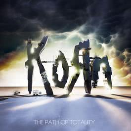 The Path Of Totality (Special Edition) 2011 Korn