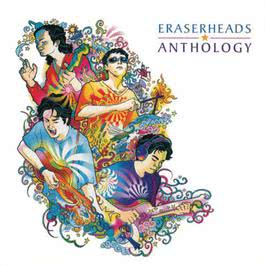 Anthology 2004 Eraserheads
