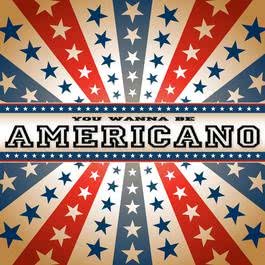 You Wanna Be Americano 2010 Lou Bega