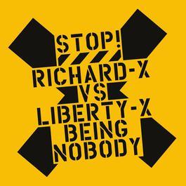 Being Nobody 2003 Richard X