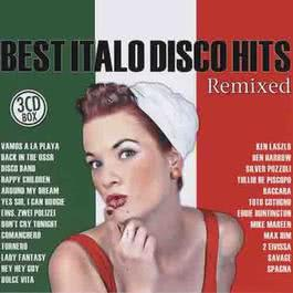 Best Italo Disco Hits Remixed 2007 Various Artists