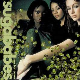 Run for Cover 2001 Sugababes