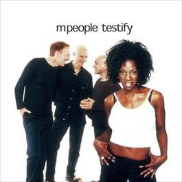 Testify 1999 M People