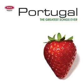 Greatest Songs Ever: Portugal 2006 Petrol Presents