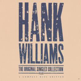 The Original Singles Collection 1990 Hank Williams
