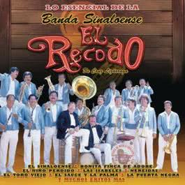 Lo Esencial de La Banda Sinaloense El Recodo de Cruz Lizarraga 2012 Banda Sinaloense El Recodo De Cruz Lizarraga
