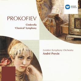 Prokofiev: Cinderella - Ballet/Symphony No. 1 2005 Andre Previn