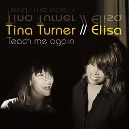 Teach Me Again 2007 Elisa(意大利)