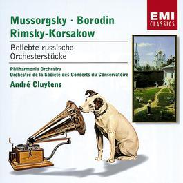 Borodin, Mussorgsky & Rimsky-Korssakoff: Beliebte russische Orchesterstücke 2001 Andre Cluytens