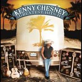 Greatest Hits II 2009 Kenny Chesney