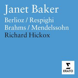 Dame Janet Baker sings Berlioz, Brahms, Mendelssohn & Respighi 1998 Dame Janet Baker