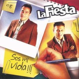 Sos Mi Vida 2006 La Fiesta