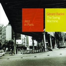 The Swing Machine 2002 Gerard Badini