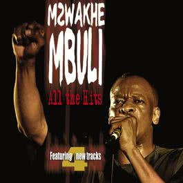 All The Hits 2007 Mzwakhe Mbuli