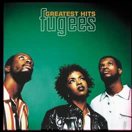 Greatest Hits 2001 Fugees
