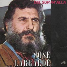 Del Sur Pa'alla 2010 Jose Larralde