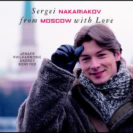 From Moscow with Love 2006 Sergei Nakariakov