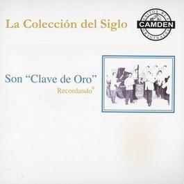 La Coleccion Del Siglo 1996 Son Clave De Oro