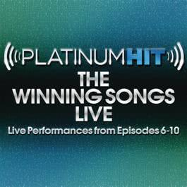 Platinum Hit_The Winning Songs Live (Live Performances from Episodes 1-5) 2011 Platinum Hit Cast