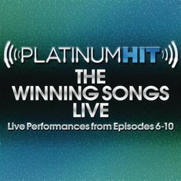 Platinum Hit_The Winning Songs Live (Live Performances from Episodes 1-5) 2011 Platinum Hit Cast