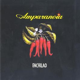 Enchilao 2003 Amparanoia