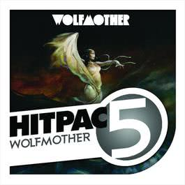 Wolfmother Hit Pac - 5 Series 2009 Wolfmother