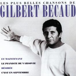 Les Plus Belles Chansons De Gilbert Bécaud 1995 Gilbert Bécaud