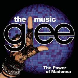 Glee: The Music, The Power Of Madonna 2010 Glee Cast