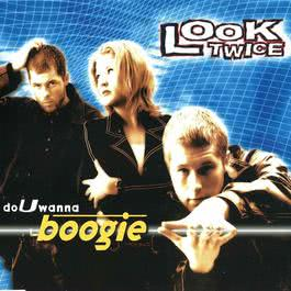Do U Wanna Boogie 1996 Look Twice