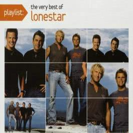 Playlist: The Very Best Of Lonestar 2009 Lonestar