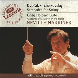 Dvorák / Grieg / Tchaikovsky: String Serenades 2001 Neville Marriner