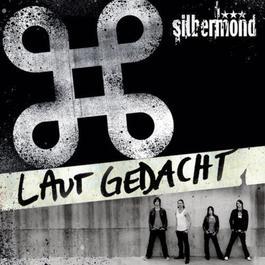 Laut Gedacht (Re-Edition) 2006 Silbermond