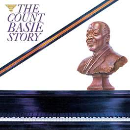 The Count Basie Story 2004 Count Basie