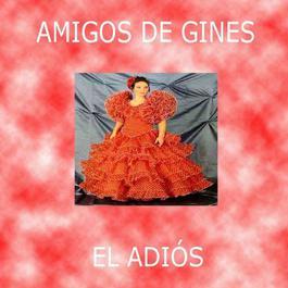 El Adiós 2005 Amigos De Gines