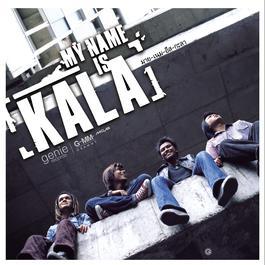 My Name Is KALA 2003 Kala