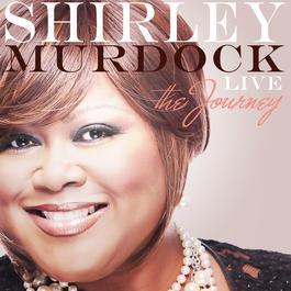 Live: The Journey 2011 Shirley Murdock