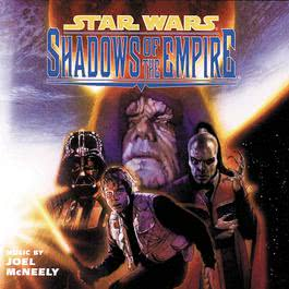 Star Wars: Shadows Of The Empire 1996 Joel McNeely; Royal Scottish National Orchestra and Chorus