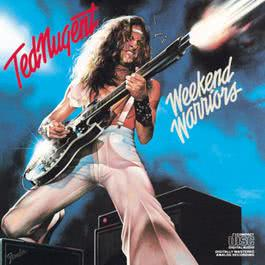 Weekend Warriors 1993 Ted Nugent