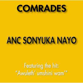 ANC Sonyuka Nayo 2013 ANC Comrades