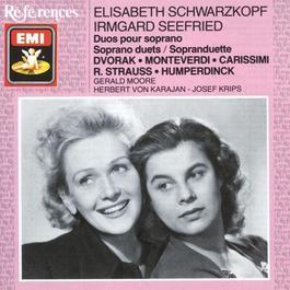 Elisabeth Schwarzkopf & Irmgard Seefried sing Duets 1988 Elisabeth Schwarzkopf