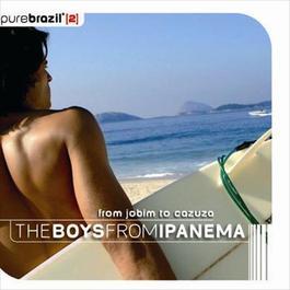 Pure Brazil II - The Boys From Ipanema 2006 羣星