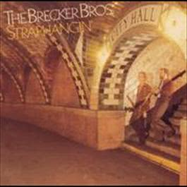 Straphangin' 2008 The Brecker Brothers