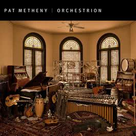 Orchestrion 2014 Pat Metheny