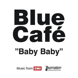 Baby Baby 2005 Blue Cafe